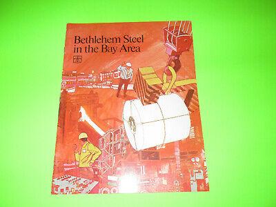 Vintage Bethlehem Steel In The Bay Area Booklet Brochure