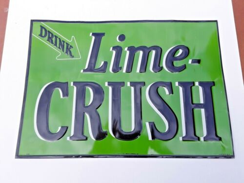 OLD LIME CRUSH OLD THIN TIN SIGN PRISTINE CONDITION RARE EMBOSSED