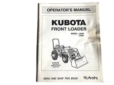 Kubota Front Loader La301 La351 Operators Manual Stock 35b