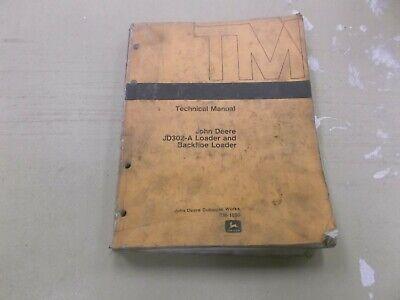 John Deere 302a Backhoe Loader Technical Shop Service Repair Manual Tm1090
