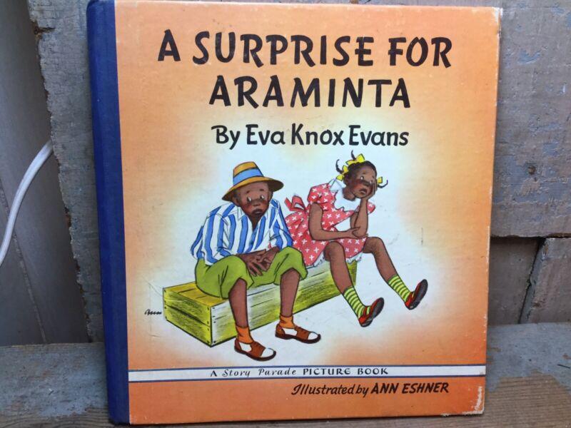 "Vintage ""A Surprise For Araminta Book By Eva Knox Evans,Black Americana Children"