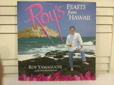 Roy's Feasts from Hawaii *SIGNED* by Roy Yamaguchi, 2004, Luau Side Dishes