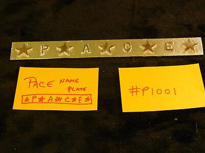 PACE REPRODUCTION NICKEL ALUMINUM NAME PLATE PACE ANTIQUE SLOT MACHINE  #P1001