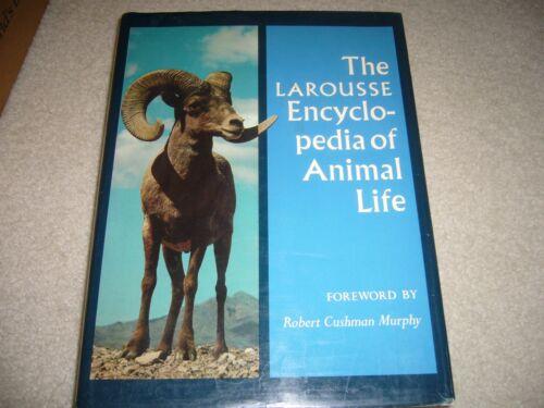 THE LAROUSSE ENCYCLOPEDIA OF ANIMAL LIFE
