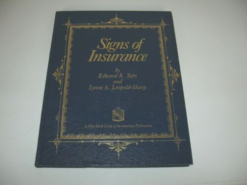 Signs of Insurance by Edward R Tufts and Lynne A Leopold-Sharp - 1991 HC