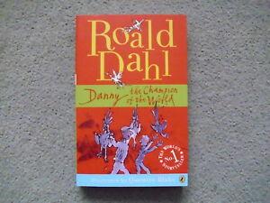 Roald Dahl / Danny the Champion of the world