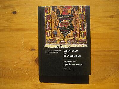 Frembgen / Mohm: Lebensbaum und Kalaschnikow (Afghan War Rugs), 2000