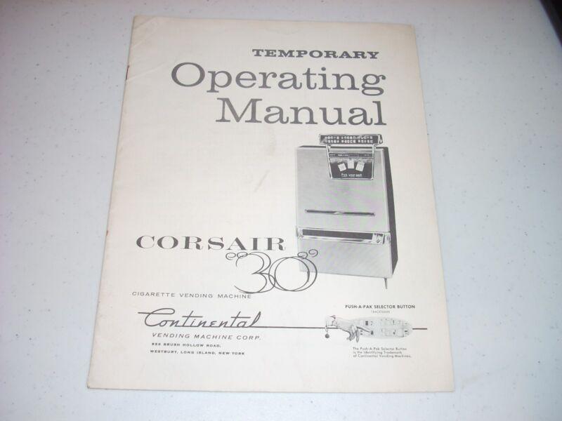 "CONTINENTAL Corsair ""30"" Cigarette Vending Machine Manual 1958 16 pgs Original"