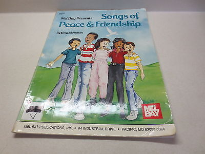 Mel Bay Presents Songs of Peace & Friendship Jerry Silverman songbook