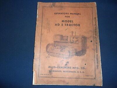 Allis Chalmers Hd-5 Tractor Dozer Operator Operation Maintenance Manual Book