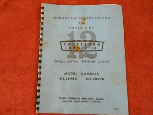 """Craftsman Commercial 12"""" Metal Lathe Operating Instructions & Parts List Manual"""