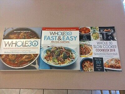 WHOLE 30, FAST & EASY, SLOWCOOKER - 3 WHOLE 30 BOOKS