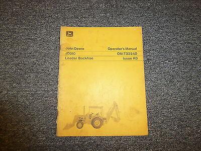 John Deere 310 Loader Backhoe Owner Owners Operator Manual User Guide Omt33540