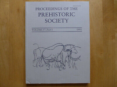 Proceedings Of The Prehistoric Society 1991