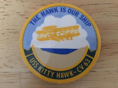 "Vintage USS Kitty Hawk CV-63 Hawk Is Our Ship Pin 2 1/4"" Diameter Original Issue"