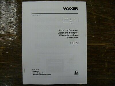 Wacker Ds70 Diesel Vibratory Rammer Compactor Factory Parts Catalog Manual