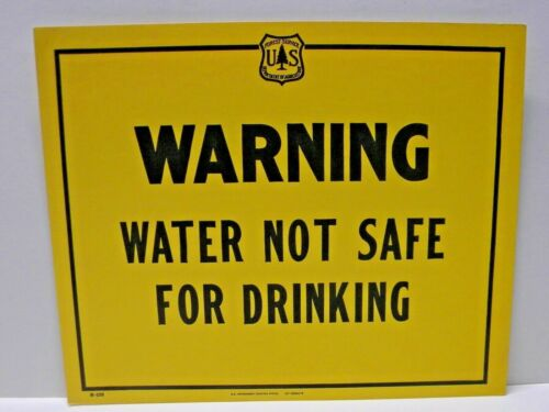 Old Forest Service Sign WARNING Water Not Safe