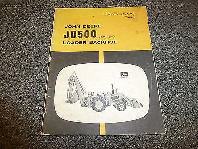 John Deere 500b Loader Backhoe Owner Operator Manual Omr45685