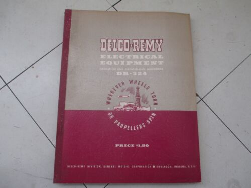 1953 Delco-Remy Electrical Equipment Operation & Maintenance Handbook DR-324 GM