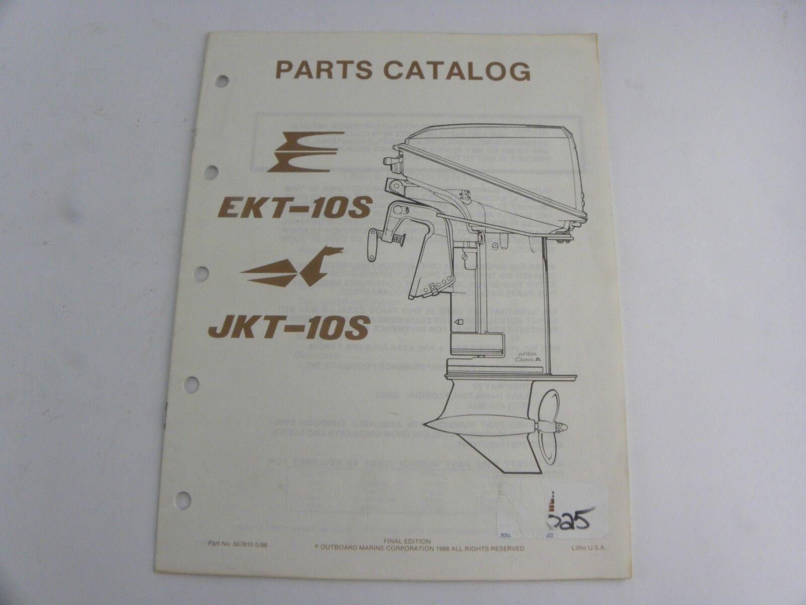 Evinrude Johnson EKT-10S JKT-10S Outboard Motor Parts Catalog Manual 1986 OMC