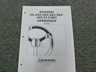 Dynapac Ca252 Ca302 Ca262 Smooth Drum Roller Owner Operator Maintenance Manual