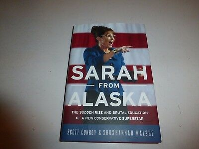 Sarah From Alaska   The Sudden Rise And Brutal Education   Scott Conroy Hbdj 29