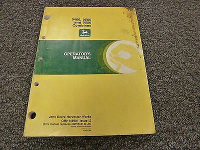 John Deere 9400 9500 9600 Combine Owner Operator Manual User Guide Omh146991