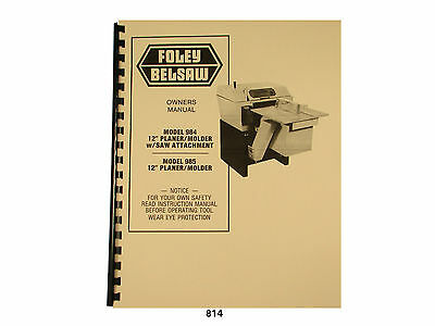 Foley Belsaw 12 Model 984985 Planermolder Wsaw Attachment Manual  814