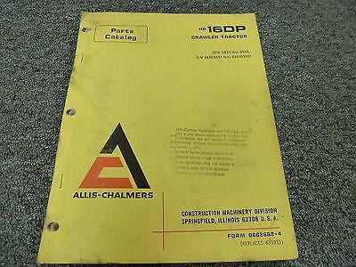 Allis Chalmers Hd16dp Crawler Tractor Dozer Parts Catalog Manual Book