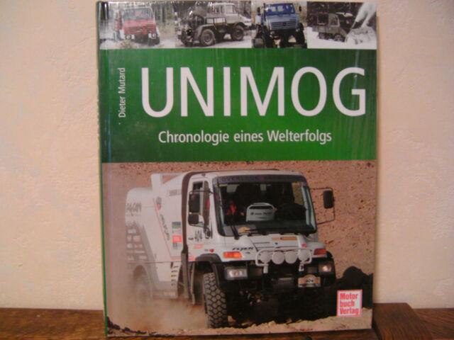 Unimog - Chronologie eines Welterfolgs von Dieter Mutard