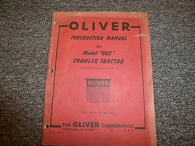 Oliver Model Bgs Cletrac Crawler Dozer Tractor Owner Operator Maintenance Manual