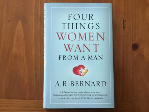 Four Things Women Want from a Man by Rev. Bernard, A R: HARDCOVER  NEW