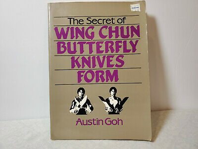 The Secret of Wing Chun Butterfly Knives Form by Austin Goh