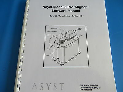 Asyst Model 5 Pre-aligner Software Manual - Current To Software Rev. 2.2