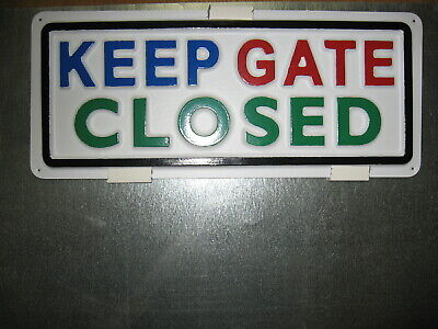 Keep Gate Closed 3-d Embossed Plastic Sign 5x13 High Visibility Security Safe