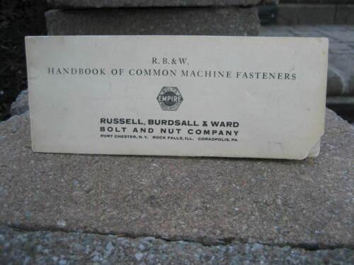 1937 Russell, Burdsall & Ward Handbook of Common Machine Fasteners