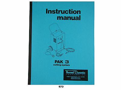 Thermal Dynamics Pak 3 Plasma Cutter Instruction Manual 970