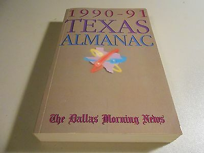 1990 91 Texas Almanac From The Dallas Morning News Paperback Book