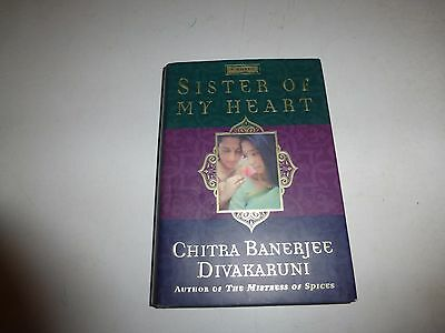 Chitra Banerjee Divakaruni~SISTER OF MY HEART~SIGNED~1ST HB
