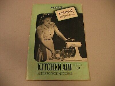 1940s-50s MEET KITCHEN-AID Model 3B Instructions & Recipes Booklet