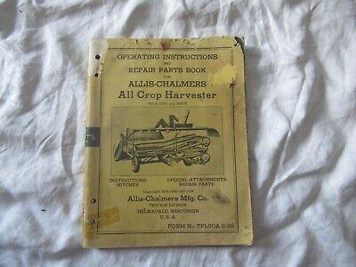 Allis-chalmers All Crop Harvester Operators Instructions Manual Parts Catalog