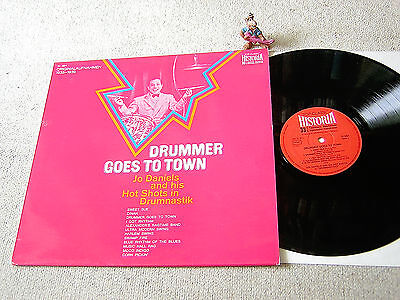 JO DANIELS & HIS HOT SHOTS Drummer Goes To Town 1971 GER LP HISTORIA H 654