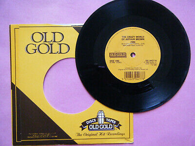 """OLD GOLD 7"""" ARTHUR BROWN Fire / Driscoll Auger THIS WHEEL'S ON FIRE"""
