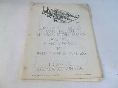 Case Supplement 1a To Parts Catalog E-358 Le Spring Tooth Harrow Eagle Hitch