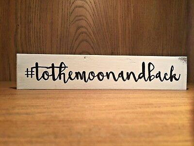 Rustic Wood Sign #TOTHEMOONANDBACK to the moon and back, home decor, love Moon Wood Sign