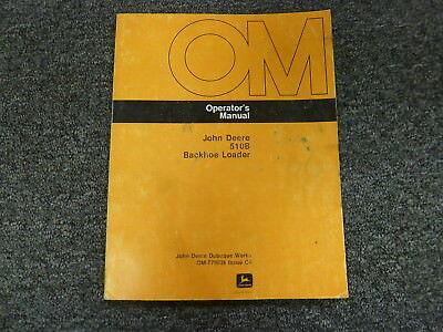 John Deere 510b Backhoe Loader Owner Operator Maintenance Manual Omt79036