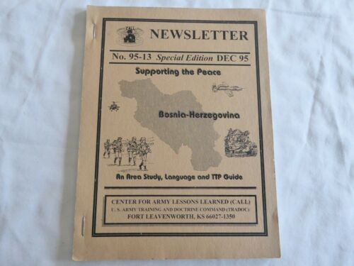 US OPERATION JOINT ENDEAVOR CALL NEWSLETTER BOOKLET NO. 95-13, DEC 95, NICE!