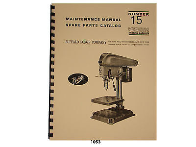 Buffalo Forge No.15 Drill Press Maintenance Spare Parts Manual 1053