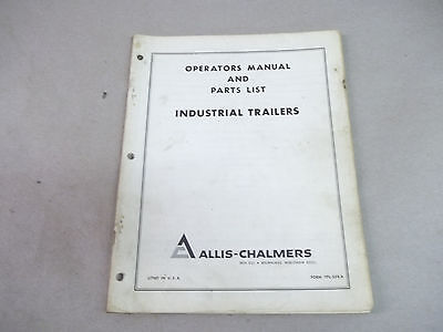 Allis Chalmers Angle Dozers Operators Manual Parts List For Industrial Trailers
