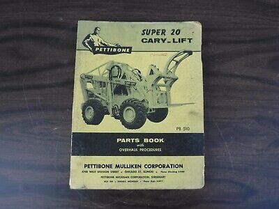 Early 1959 Pettibone Super 20 Cary-lift Parts Book Pb 510